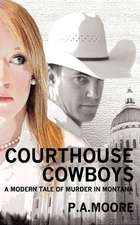 Courthouse Cowboys