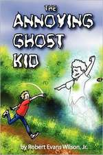 The Annoying Ghost Kid:  Whimsical Bugs