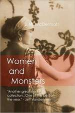 Women and Monsters:  Making Peace with My Mind, God and Myself