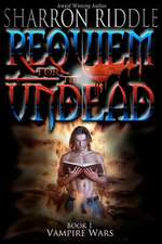 Requiem for the Undead