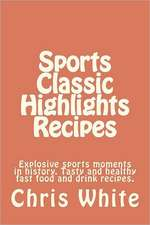 Sports Classic Highlights Recipes
