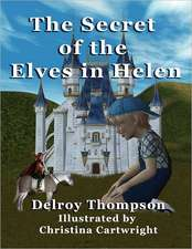 The Secret of the Elves in Helen