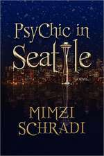 Psychic in Seattle:  The Reaper's Calling to Bring You Home