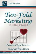 Ten-Fold Marketing