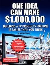 One Idea Can Make $1,000,000