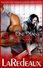 One Man's Desire
