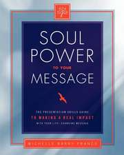 Soul Power to Your Message