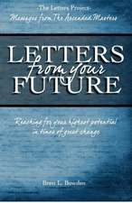 Letters from Your Future:  Messages from the Ascended Masters