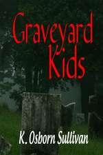 Graveyard Kids
