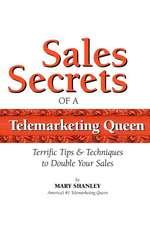 Sales Secrets of a Telemarketing Queen