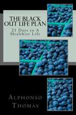 The Blackout Life Plan