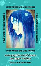 Your Words Are Like Swords