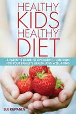Healthy Kids, Healthy Diet