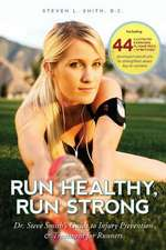 Run Healthy, Run Strong