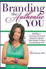 "Branding the Authentic ""You"""