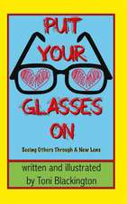 Put Your Glasses on