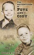 The Adventures of Pete and Cody