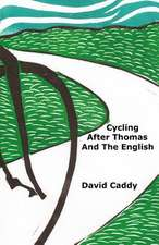 Cycling After Thomas and the English