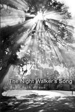 The Night Walker's Song