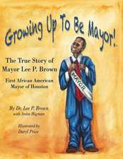 Growing Up to Be Mayor