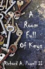 A Room Full of Keys
