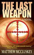 The Last Weapon