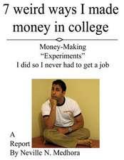 7 Weird Ways I Made Money in College