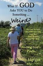What If God Asks You to Do Something... Weird?