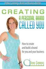 Creating a Personal Brand Called You