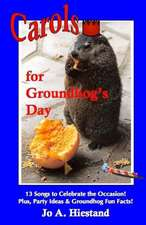 Carols for Groundhog's Day