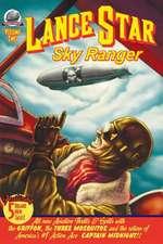 Lance Star Sky Ranger Volume 2