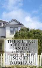 The Killing of Perry Santos