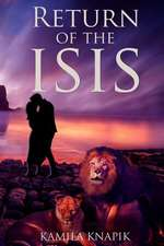 Return of the Isis
