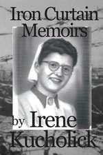 Iron Curtain Memoirs