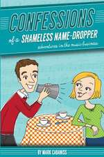 Confessions of a Shameless Name-Dropper