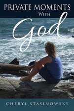 Private Moments with God