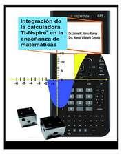 Integracion de La Calculadora Ti-Nspire En La Ensenanza de Matematicas