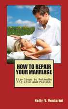 How to Repair Your Marriage