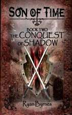 The Conquest of Shadow