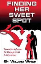 Finding Her Sweet Spot