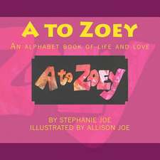 A to Zoey