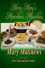 Merry Mary's Marvelous Munchies