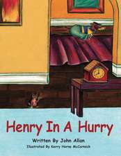Henry in a Hurry