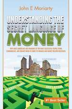 Understanding the Secret Language of Money