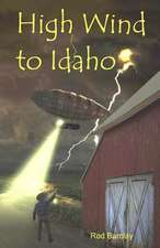 High Wind to Idaho