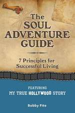 The Soul Adventure Guide