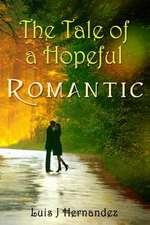 The Tale of a Hopeful Romantic