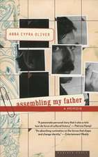 Assembling My Father: A Daughter's Detective Story
