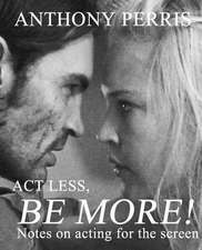 ACT Less, Be More