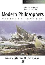 The Blackwell Guide to the Modern Philosophers: From Descartes to Nietzsche